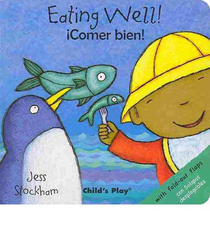 Eating Well - English/ Spanish Bilingual - Board Book