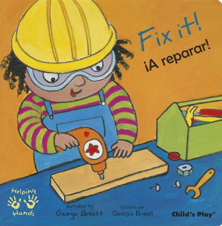 Fix It! - English/Spanish Bilingual - Board Book