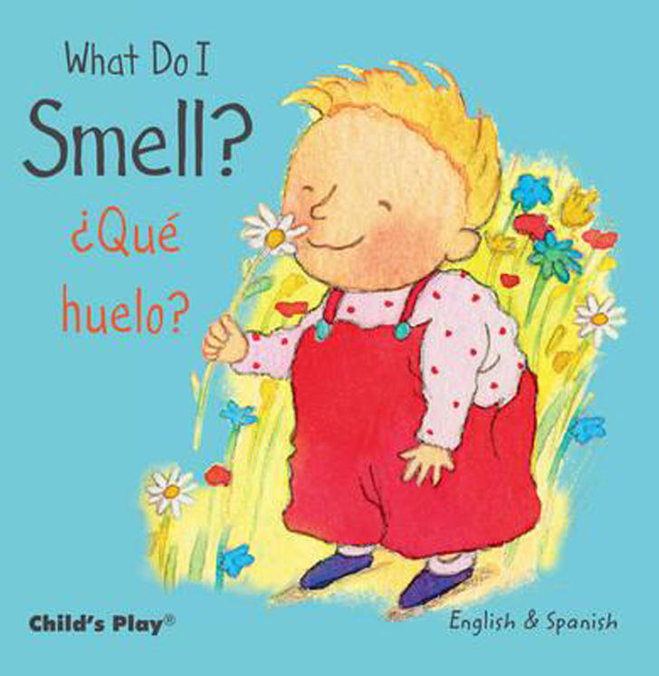 What Do I Smell? - English/Spanish Bilingual - Board Book