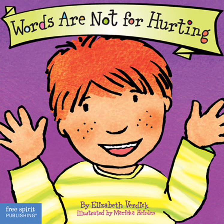 Best Behavior: Words Are Not for Hurting