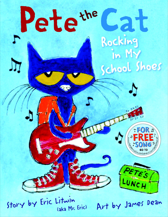 Harper Collins Pete the Cat: Rocking in My School Shoes