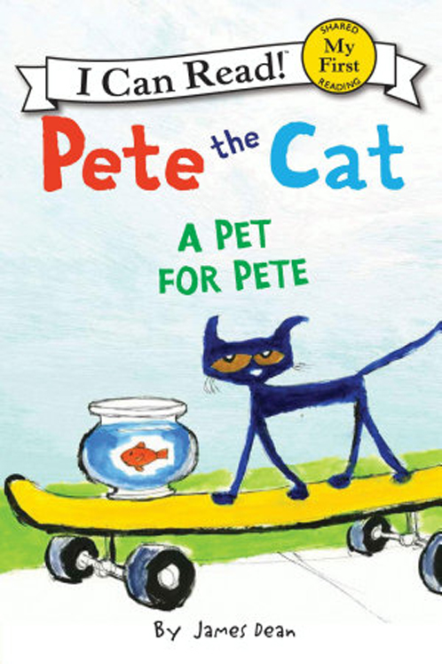 Pete the Cat: A Pet for Pete - Hardcover