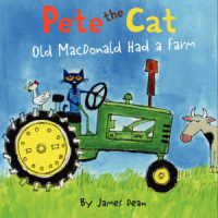 Pete the Cat: Old MacDonald Had a Farm - Board Book