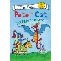 Pete the Cat Sir Pete the Brave