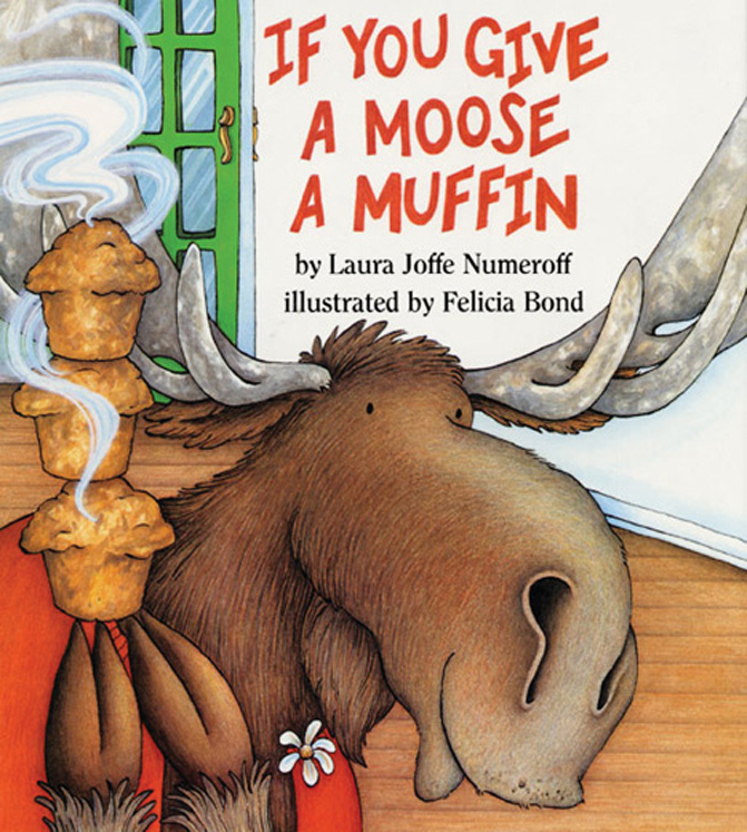 If You Give a Moose a Muffin - Big Book