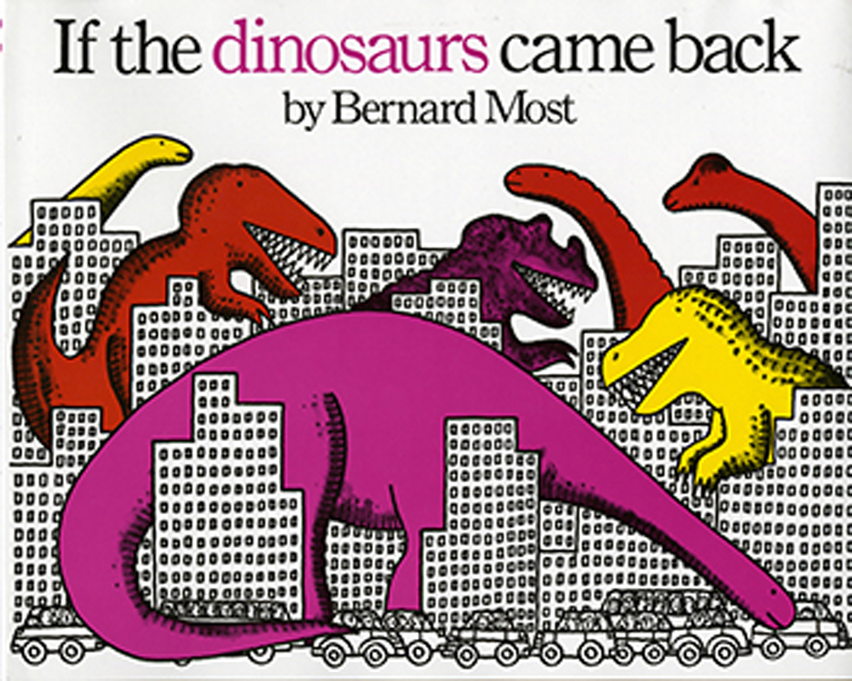 If Dinosaurs Came Back - Big Book
