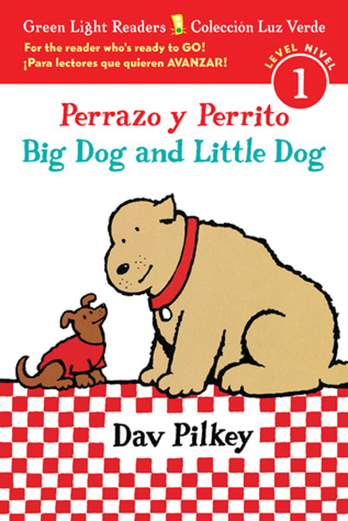 Perrazo y Perrito/Big Dog and Little Dog - Bilingual Paperback Book