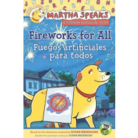 Martha habla: Fuegos artificiales para todos/Martha Speaks: Fireworks for All! (Bilingual Reader)