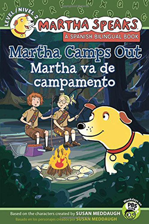 Martha habla: Martha va de campamento/Martha Speaks: Martha Camps Out (Bilingual Reader)