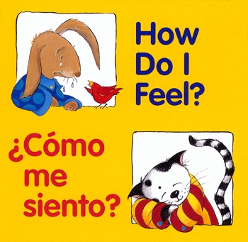 Good Beginnings Bilingual Board Book: How Do I Feel? / Como me Siento?