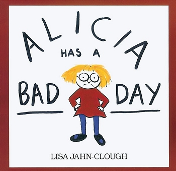 Alicia Has a Bad Day Paperback Book