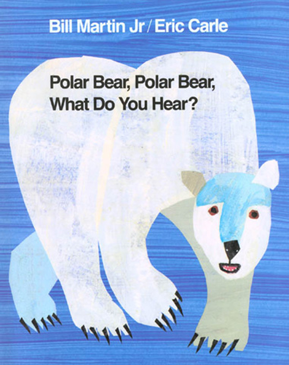 Polar Bear, Polar Bear What Do You Hear? - Big Book