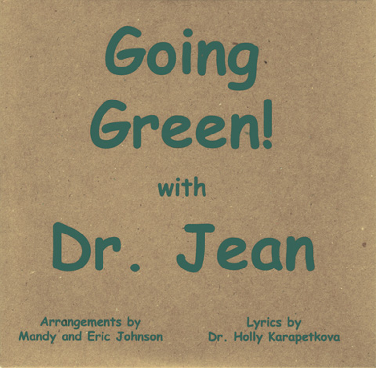 Dr. Jean Going Green! CD