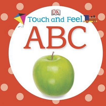 Touch and Feel ABC Book