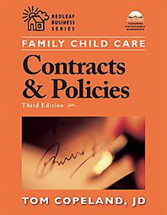 Family Child Care Contracts and Policies: How to be businesslike in a Caring Profession