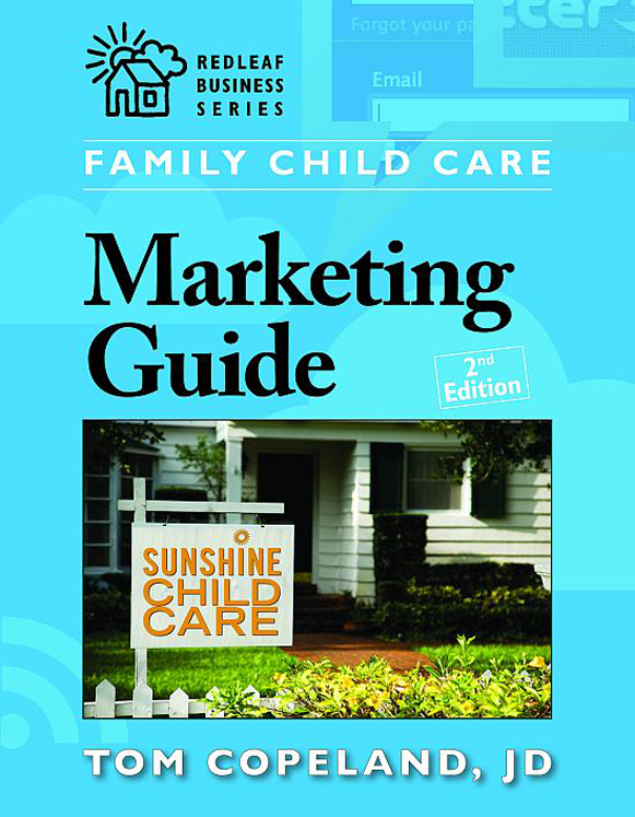 Family Child Care Marketing Guide, 2nd Edition
