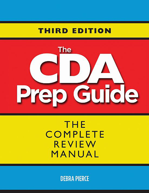 CDA Prep Guide, Third Edition
