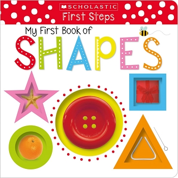 Scholastic Early Learners: First Steps: My First Book of Shapes