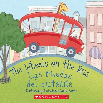 The Wheels on the Bus / Las Ruetas Del Autobus Bilingual Board Book