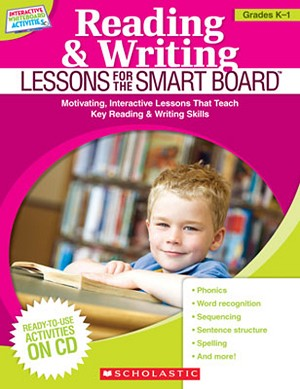Reading and Writing Lessons for the SMART Board, Grades K-1