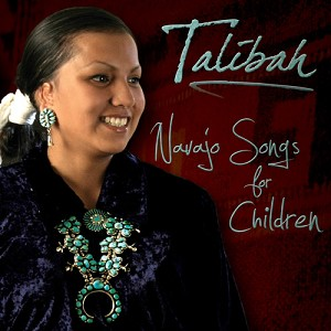 Navajo Songs for Children CD, by Talibah Begay